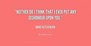 File Name : quote-Anne-Hutchinson-neither-do-i-think-that-i-ever ...