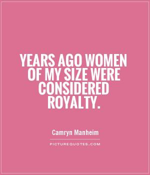 Women Quotes Camryn Manheim Quotes