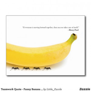 Teamwork Quote Funny Banana & Ants Postcard from Zazzle
