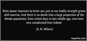 quote-brain-power-improves-by-brain-use-just-as-our-bodily-strength ...