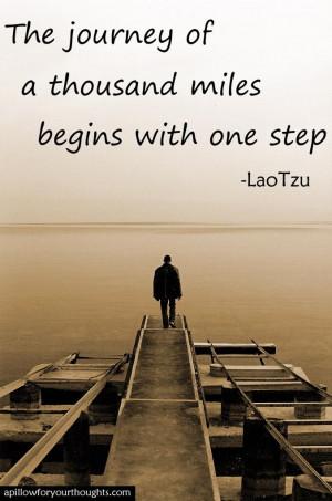 ... step -Lao Tzu #inspiration #quote Favorite Quotes, Inspiration Quotes