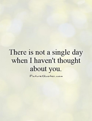 Quotes True Love Quotes Thinking Of You Quotes Being In Love Quotes