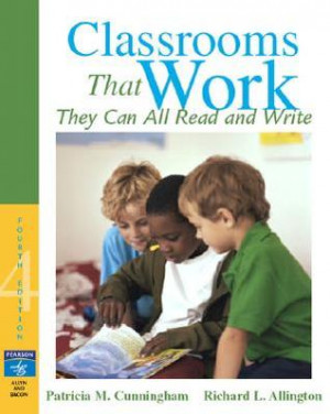 "Start by marking ""Classrooms That Work: They Can All Read and Write ..."