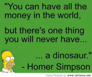 Funny Pictures,Videos: Homer Simpson Quote