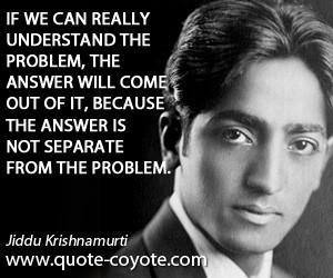 Krishnamurti Quotes On Fear ~ Jiddu Krishnamurti quotes - Quote ...