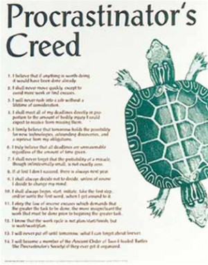 Procrastinator's Creed Funny Quotes College Poster