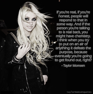 taylor momsen # quote # real # yourself #