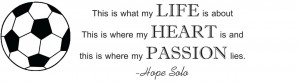 Details about Hope Solo Quote | Vinyl Soccer Decal / Sticker 40