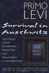the life of primo levi during the holocaust in the book survival in auschwitz by primo levi General summary primo levi,  of the holocaust at auschwitz for the rest of his life levi wrote  language were key to primo levi's survival.