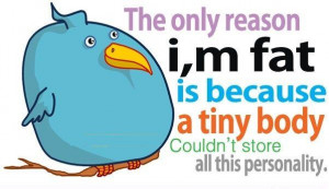 ... Tiny Body Couldn't Store All This Personality - Funny Quote