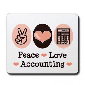 peace_love_accounting_accountant_mousepad.jpg?height=460&width=460&qv ...