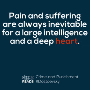 Deep heart #Dostoevsky | gimmesomereads.com #quote