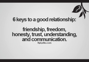 ... friendship freedom honesty trust understanding and communication