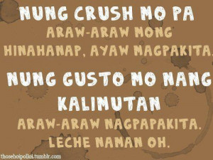 Cheesy Tagalog Quotes Picture / Image - Crush Quotes