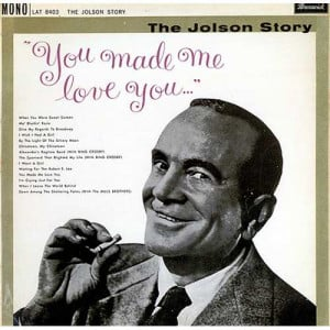 Al Jolson, You Made Me Love You, UK, Deleted, vinyl LP album (LP ...