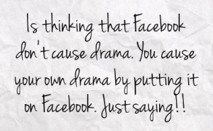 Drama Quotes For Facebook