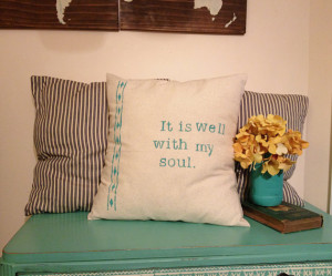 Quote Throw Pillow, It is Well With My Soul, Grain Sack, Inspirational ...