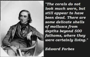 Edward forbes famous quotes 3