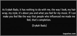 ... make you feel like the way that people who influenced me made me feel