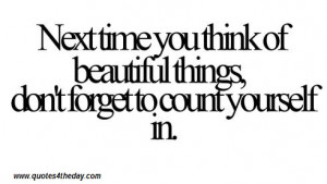 .imagesbuddy.com/next-time-you-think-of-beautiful-things-beauty-quote ...