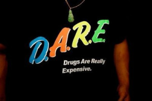 Schools lie about drugs … tell kids the truth! Don't try to scare ...