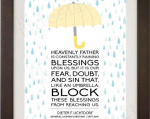 INSTANT DOWNLOAD / LDS Quote - Heav enly Father is constantly Raining ...