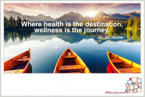 Health and Wellness Quote from Dr. Jim Nicolai | BRG Living