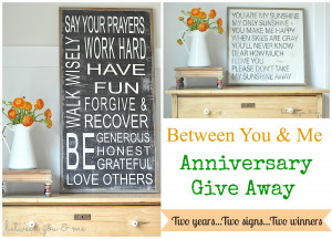 Two Year Anniversary Give Away..2 years, 2 signs, 2 winners!
