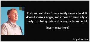 More Malcolm Mclaren Quotes