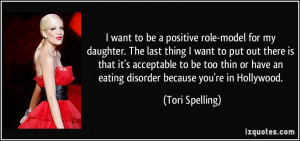 want to be a positive role-model for my daughter. The last thing I ...