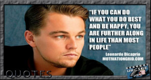 Leonardo DiCaprio Quotes. Created by HRCine (historiasyrelatos3)