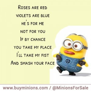 minions quote roses are red