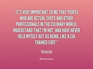 File Name : quote-Ted-Allen-its-very-important-to-me-that-people-59287 ...