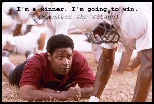 Remember the Titans Quote