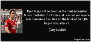 Ryan Giggs will go down as the most successful British footballer of ...