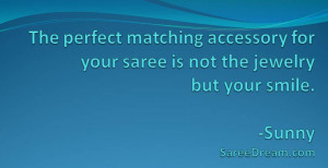 Saree Quote: The perfect matching accessory for your saree