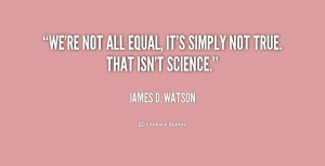 We Are All Equal Quotes