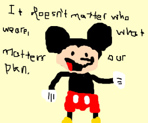 Mickey Mouse is using Bane quotes.
