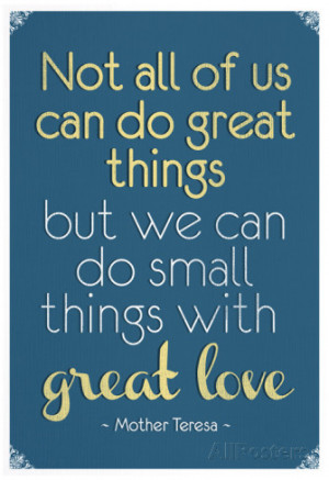 Great Love Mother Theresa Quote Poster Poster