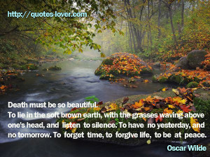 quotes-lover.comDeath must be so beautiful. To lie in the soft brown ...