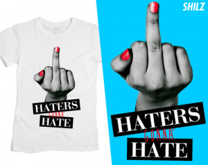 Related Pictures be hatin hater quotes pictures video don t be hating ...