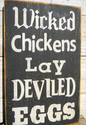 funny chicken quotes, deviled eggs