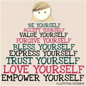 Be Yourself ...