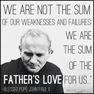 gp We are the sum of the Father's love for us!