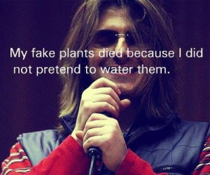 Mitch hedberg quotes and sayings deep witty plants