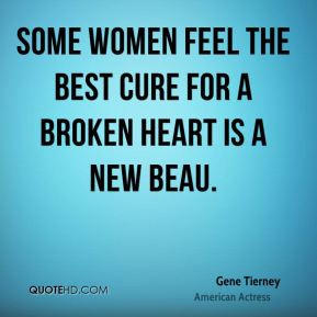 ... -tierney-women-quotes-some-women-feel-the-best-cure-for-a-broken.jpg
