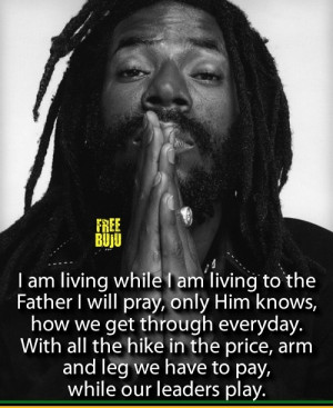 Buju Banton ...I painted this lyric on the wall in my first apartment ...