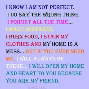 know im not perfect love quotes life quotes quotes quote life friend ...