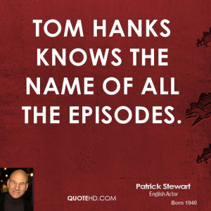 Tom Hanks knows the name of all the episodes.