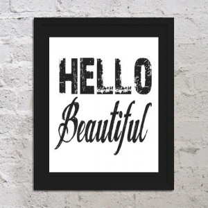 INSTANT DOWNLOAD Hello Beautiful Motivational by UrbanDesignInk, $5.00